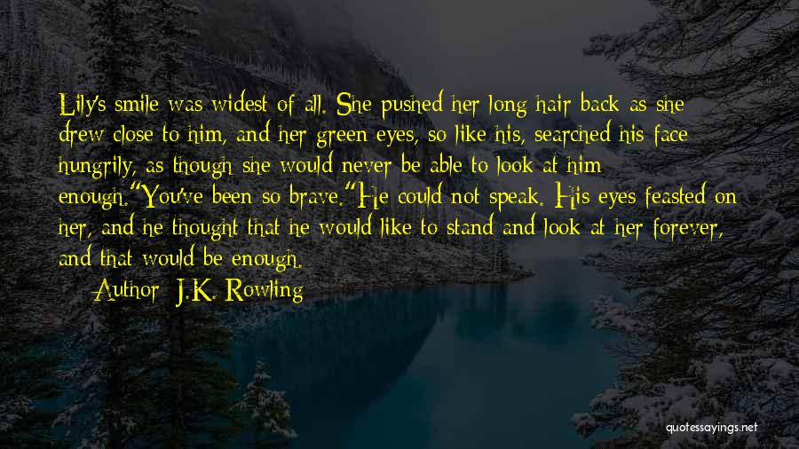 Smile Him Quotes By J.K. Rowling