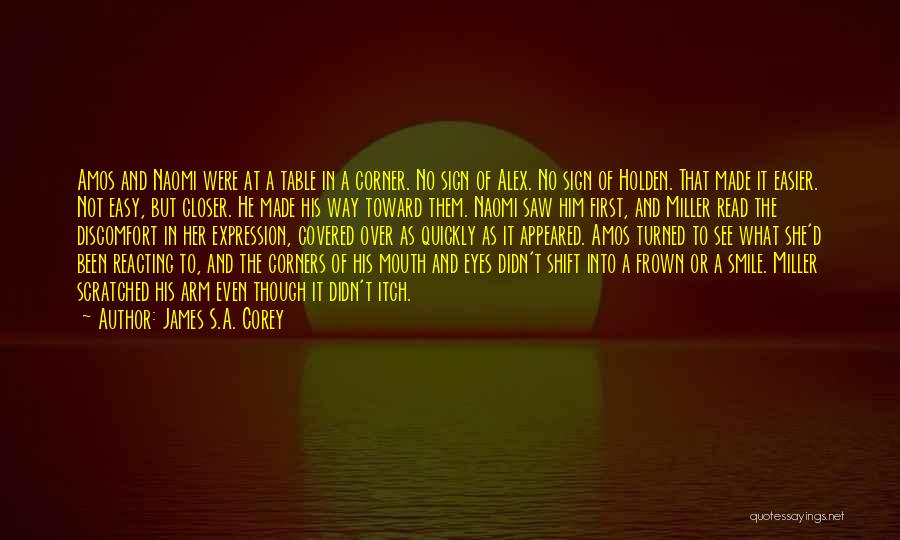 Smile Him Quotes By James S.A. Corey