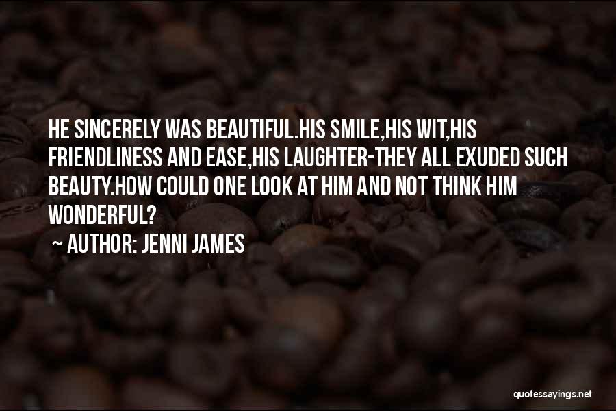 Smile Him Quotes By Jenni James