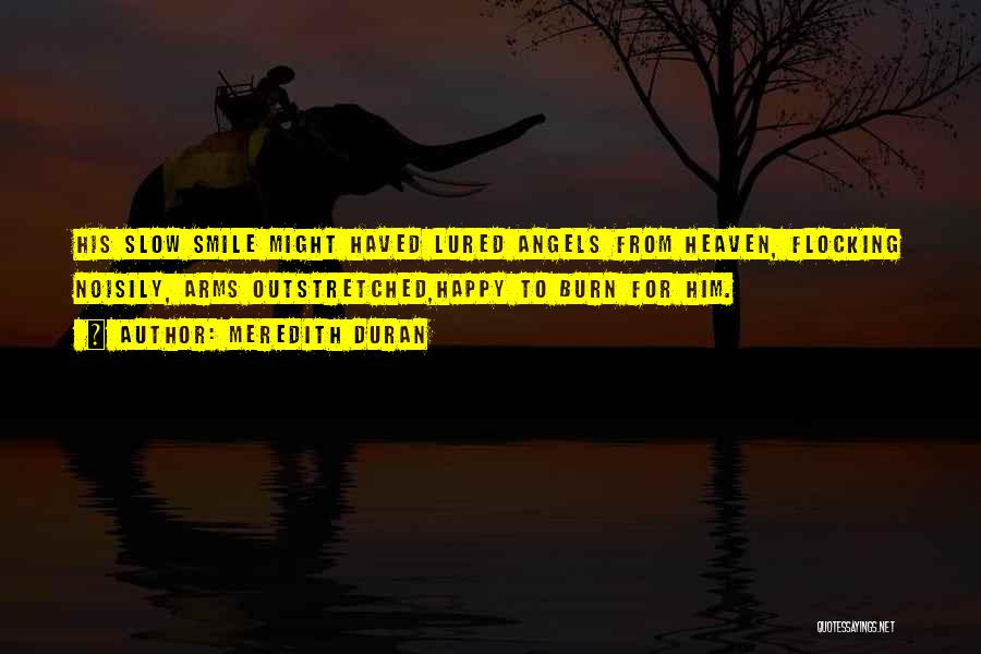Smile Him Quotes By Meredith Duran