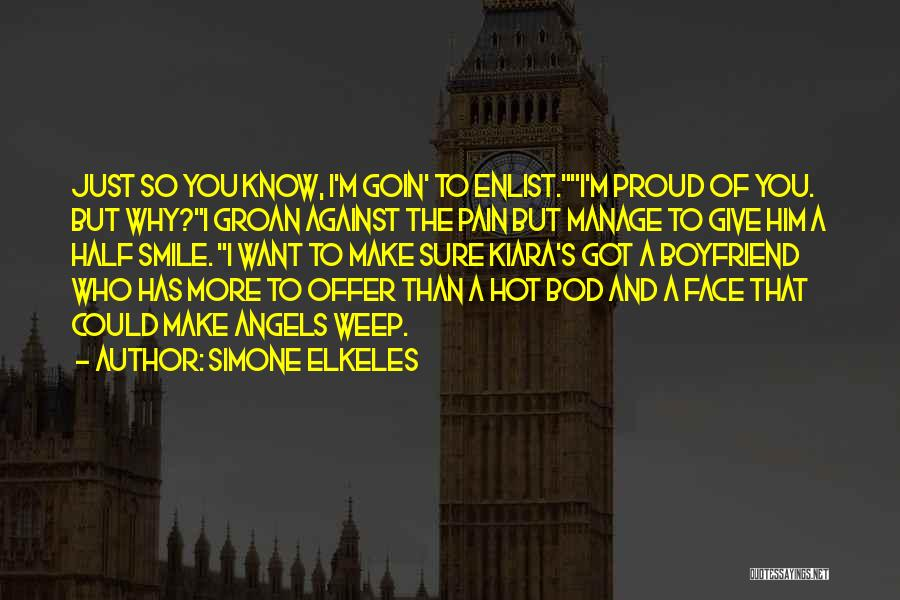 Smile Him Quotes By Simone Elkeles