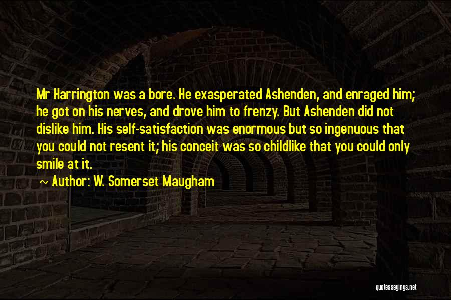Smile Him Quotes By W. Somerset Maugham