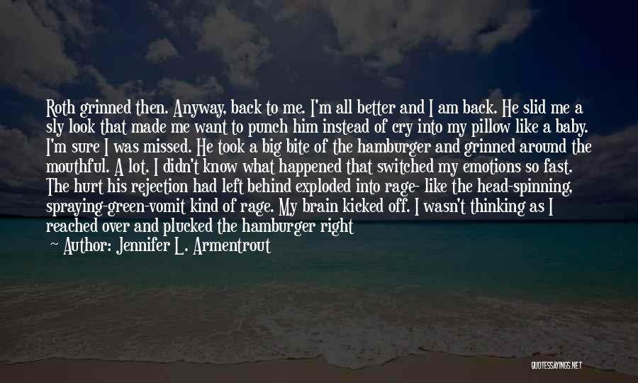 Smile Like Nothing Happened Quotes By Jennifer L. Armentrout