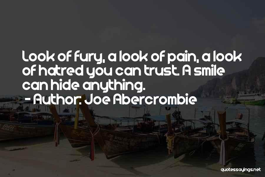 Smile To Hide The Pain Quotes By Joe Abercrombie