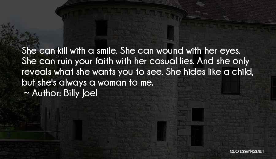 Smile With You Quotes By Billy Joel