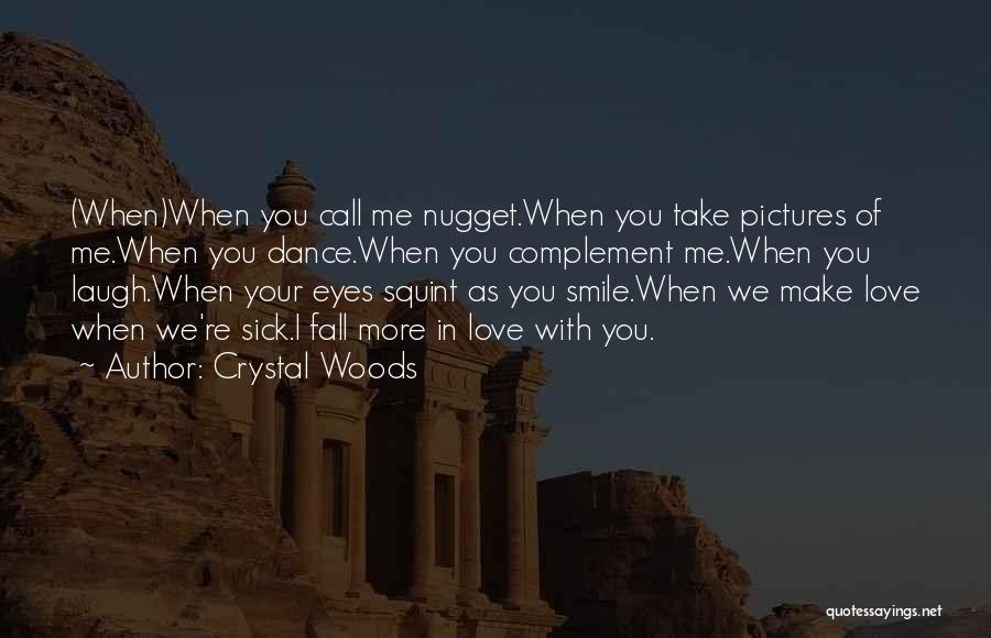 Smile With You Quotes By Crystal Woods