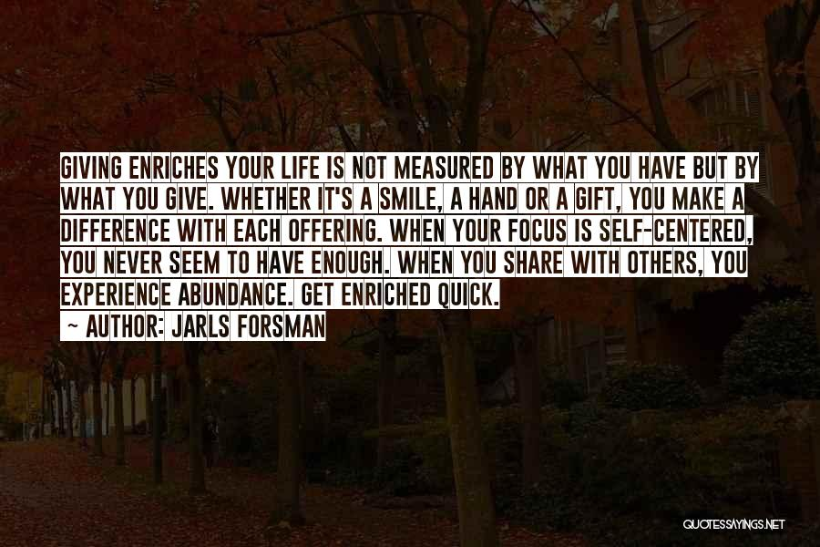Smile With You Quotes By Jarls Forsman