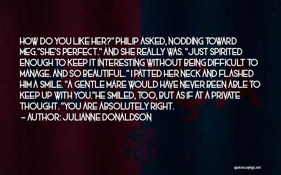 Smile With You Quotes By Julianne Donaldson
