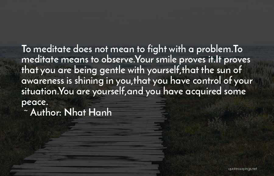 Smile With You Quotes By Nhat Hanh