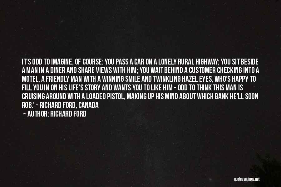 Smile With You Quotes By Richard Ford