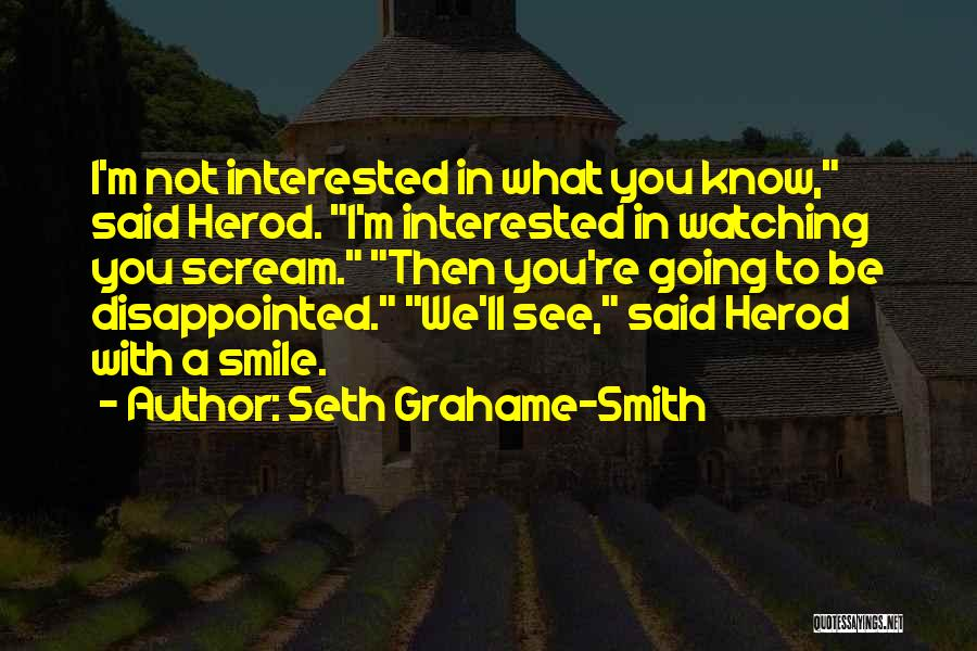 Smile With You Quotes By Seth Grahame-Smith