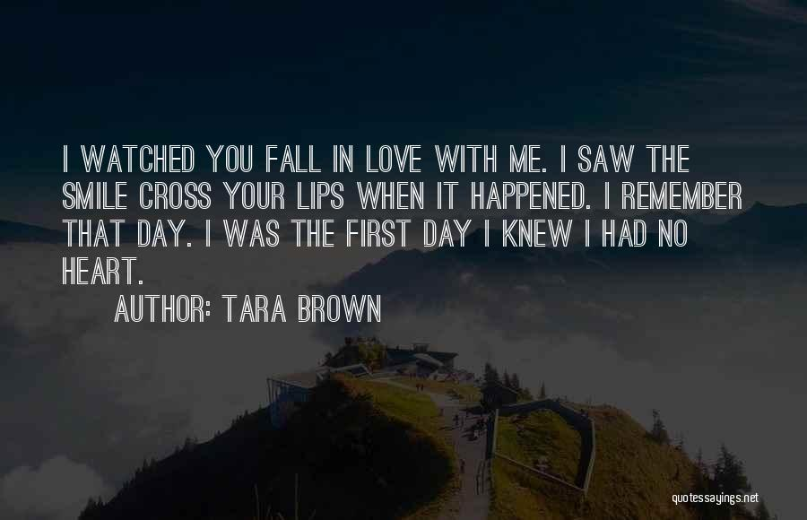 Smile With You Quotes By Tara Brown