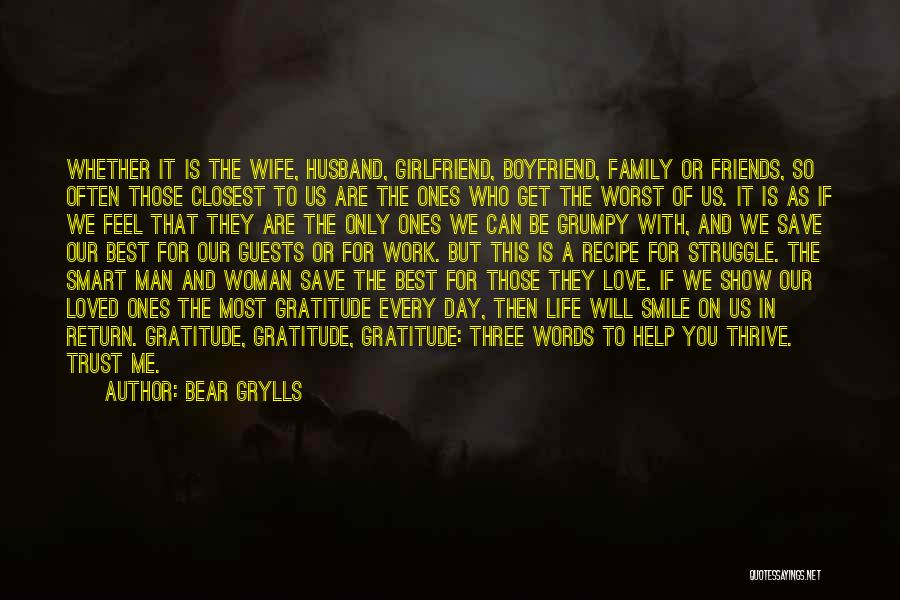 Smile You Are Loved Quotes By Bear Grylls