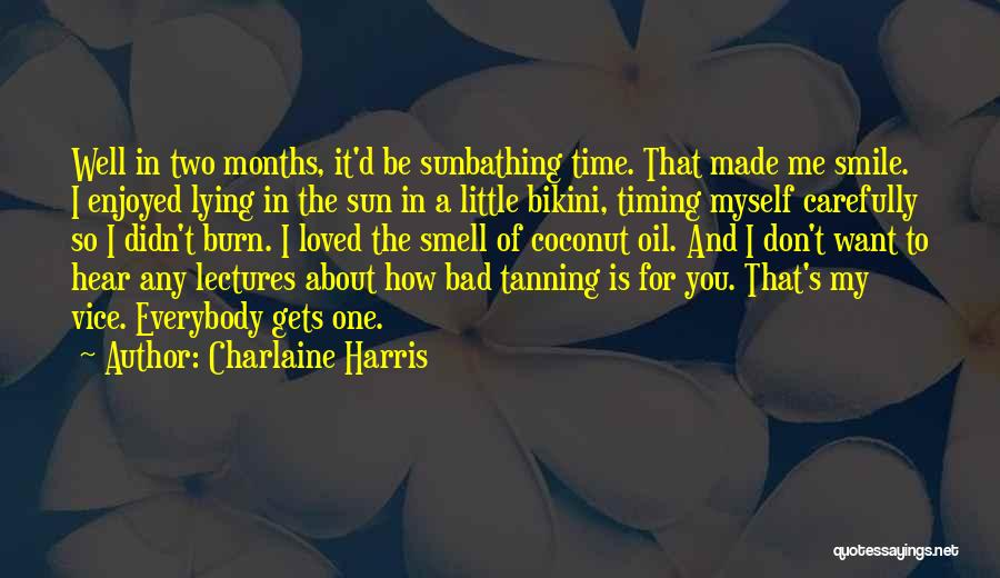 Smile You Are Loved Quotes By Charlaine Harris