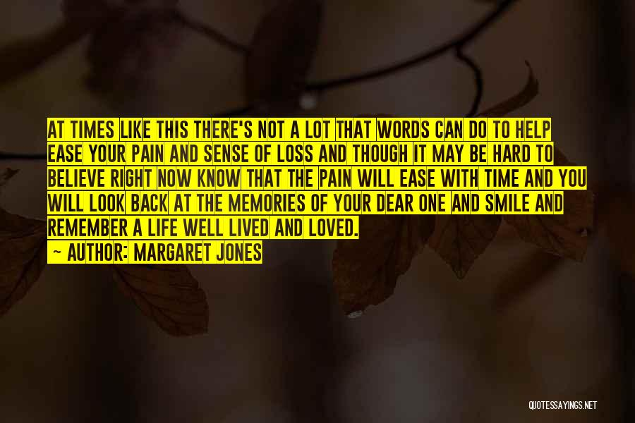 Smile You Are Loved Quotes By Margaret Jones