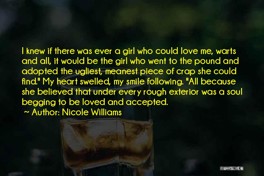 Smile You Are Loved Quotes By Nicole Williams