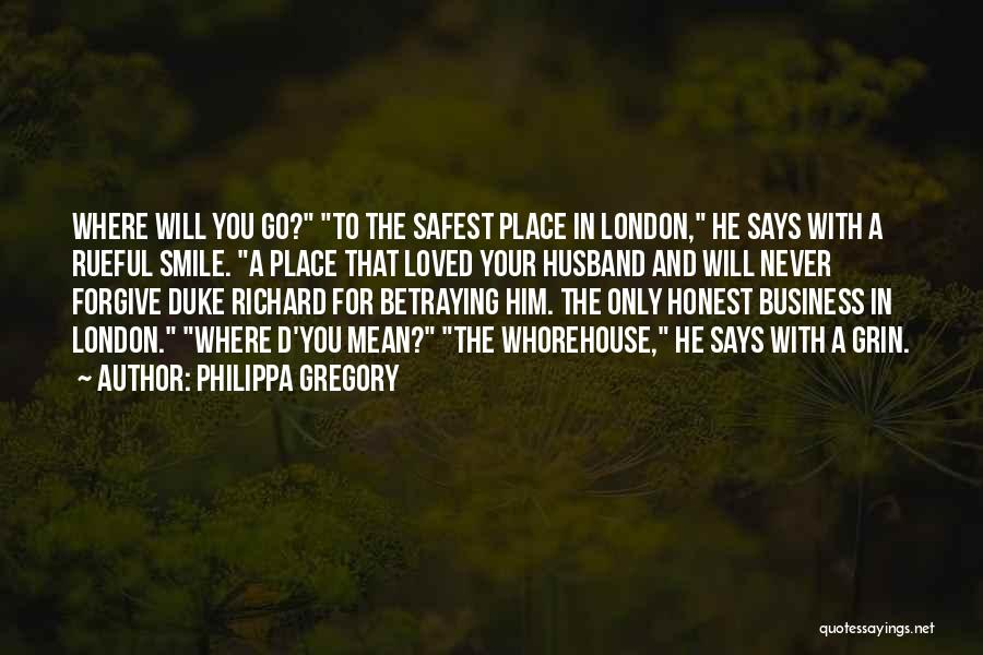 Smile You Are Loved Quotes By Philippa Gregory