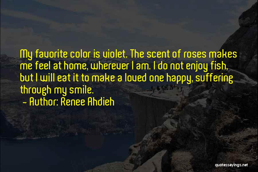 Smile You Are Loved Quotes By Renee Ahdieh