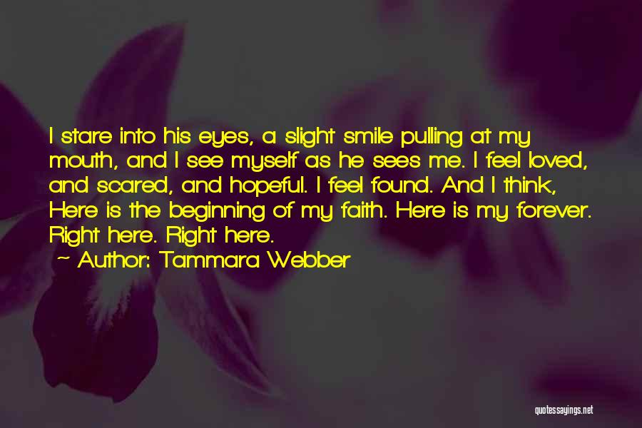 Smile You Are Loved Quotes By Tammara Webber