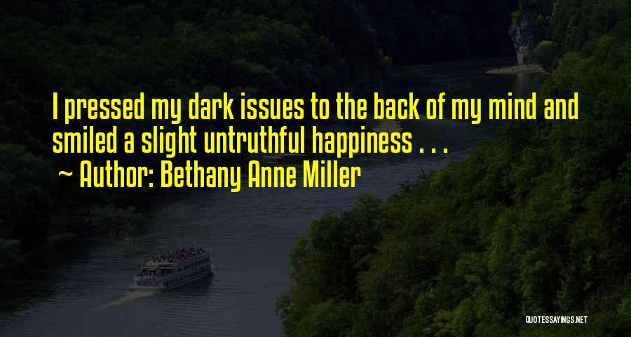 Smiles And Happiness Quotes By Bethany Anne Miller