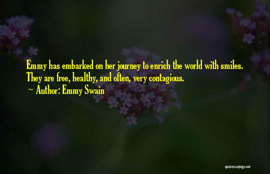 Smiles And Happiness Quotes By Emmy Swain