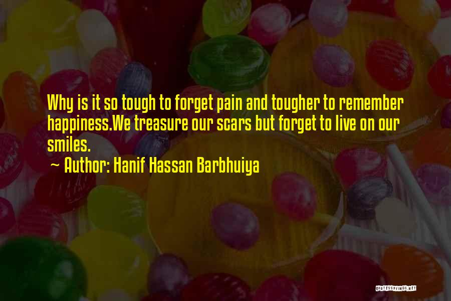 Smiles And Happiness Quotes By Hanif Hassan Barbhuiya
