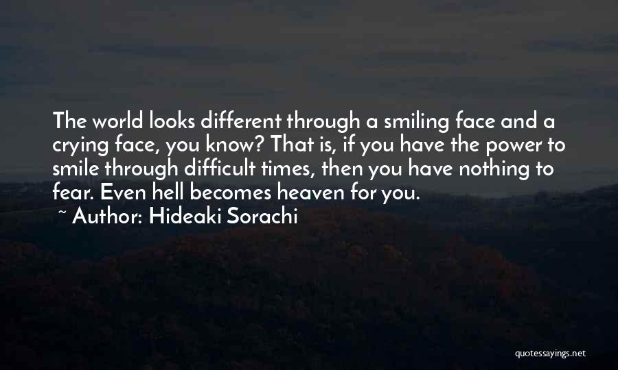 Smiles And Happiness Quotes By Hideaki Sorachi