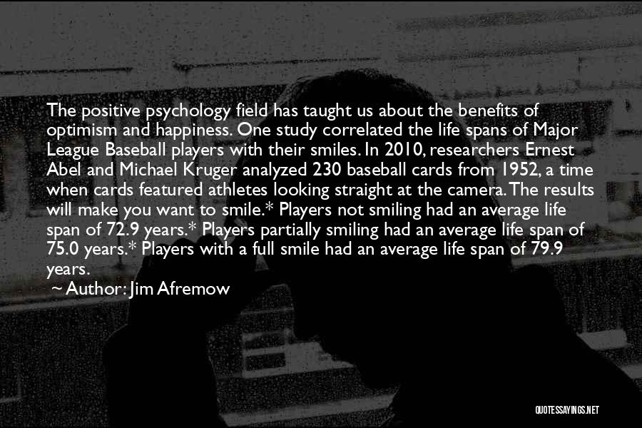 Smiles And Happiness Quotes By Jim Afremow