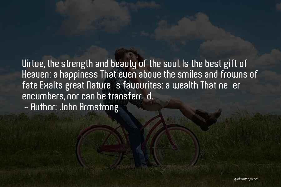 Smiles And Happiness Quotes By John Armstrong