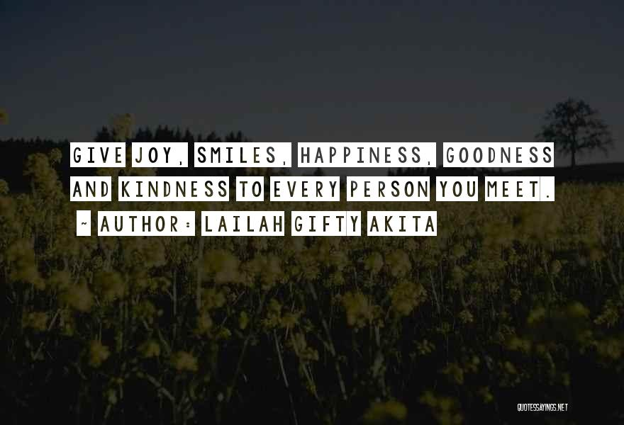 Smiles And Happiness Quotes By Lailah Gifty Akita
