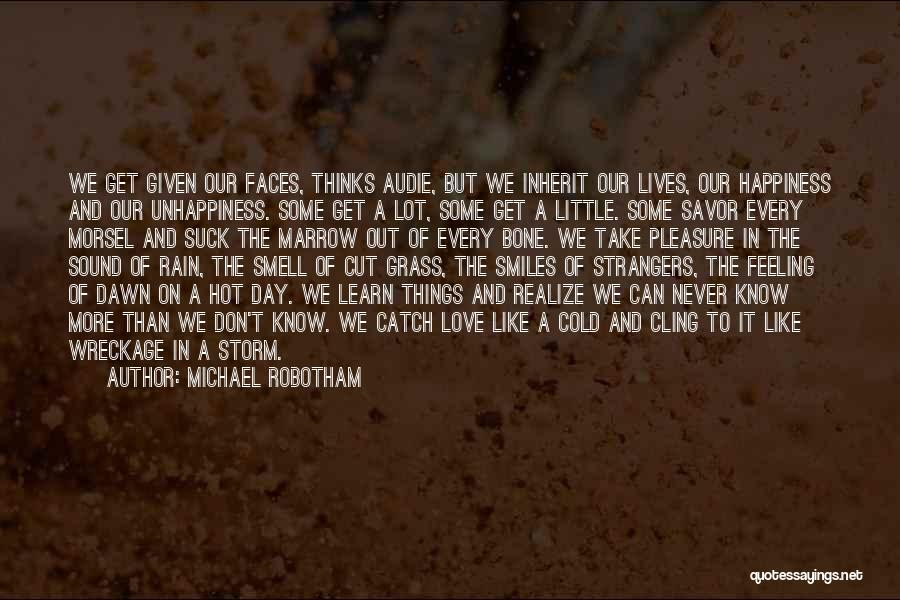 Smiles And Happiness Quotes By Michael Robotham