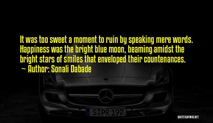 Smiles And Happiness Quotes By Sonali Dabade