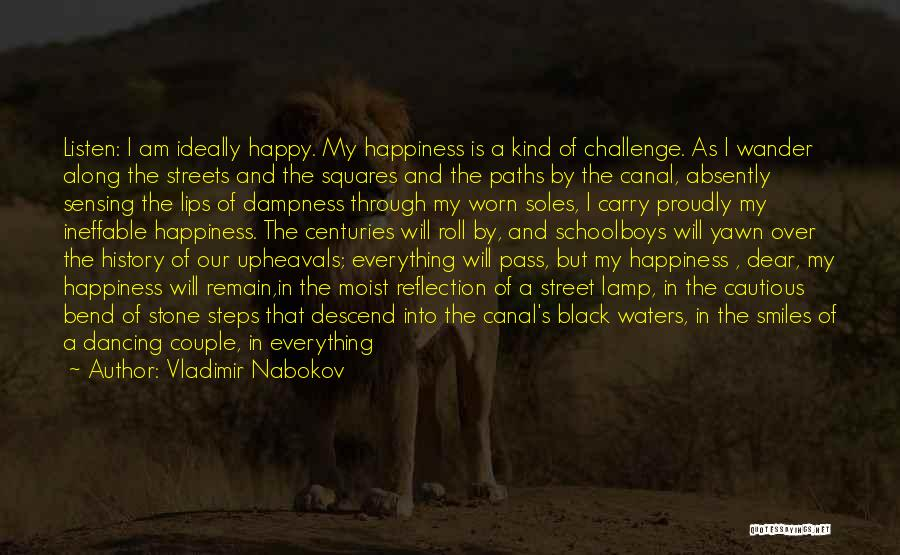 Smiles And Happiness Quotes By Vladimir Nabokov