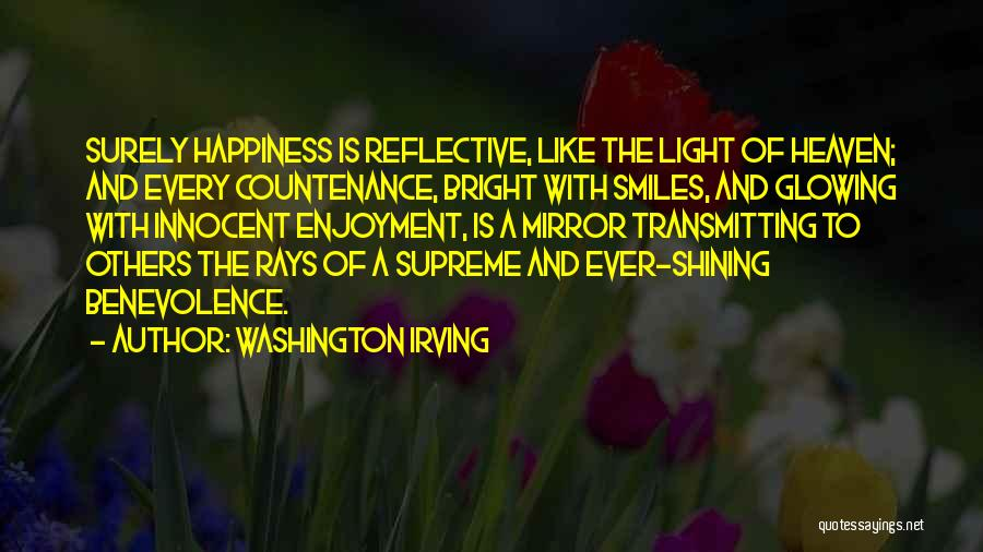 Smiles And Happiness Quotes By Washington Irving