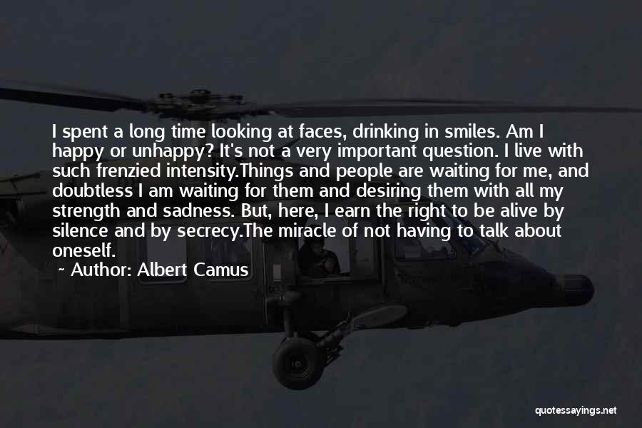 Smiles And Sadness Quotes By Albert Camus