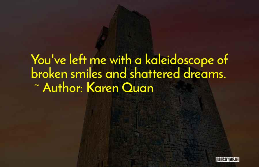 Smiles And Sadness Quotes By Karen Quan