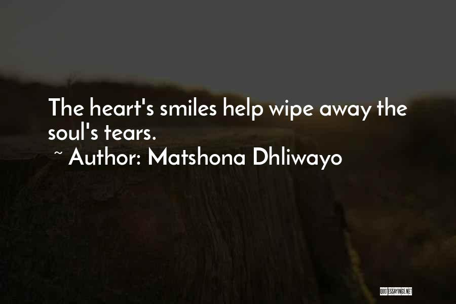Smiles And Sadness Quotes By Matshona Dhliwayo