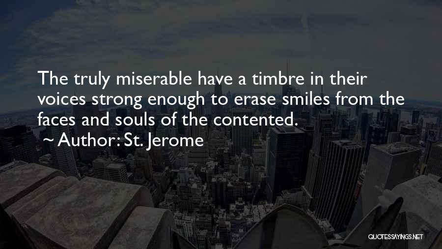 Smiles And Sadness Quotes By St. Jerome