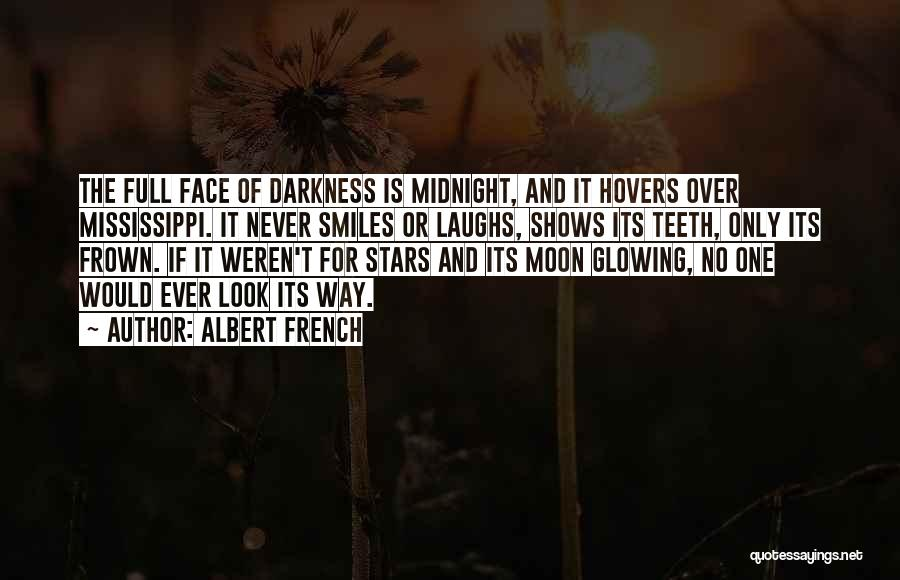 Smiles And Teeth Quotes By Albert French