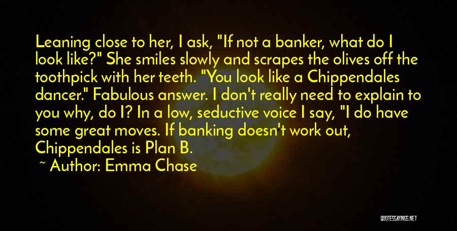 Smiles And Teeth Quotes By Emma Chase
