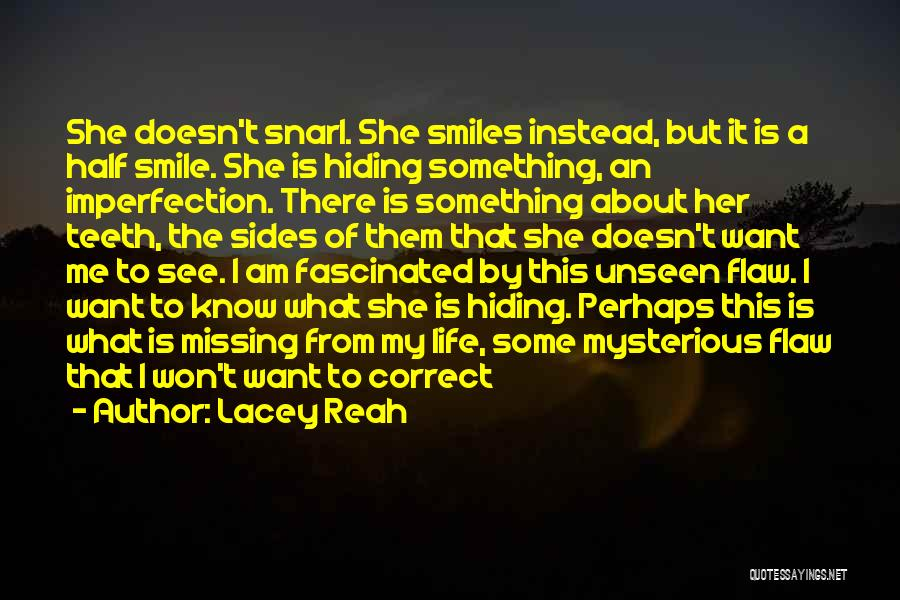 Smiles And Teeth Quotes By Lacey Reah