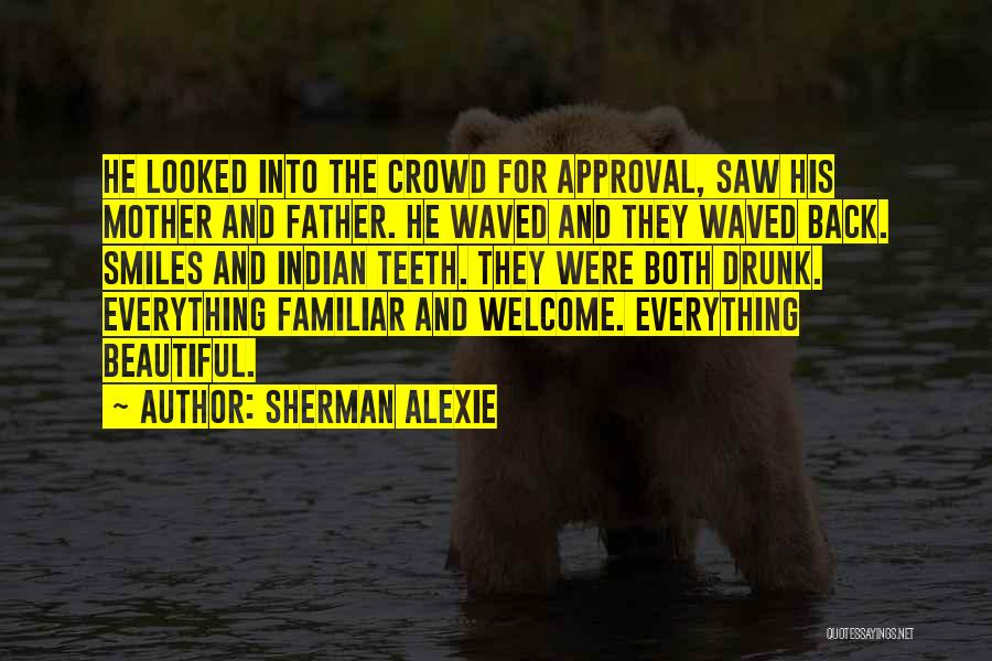Smiles And Teeth Quotes By Sherman Alexie