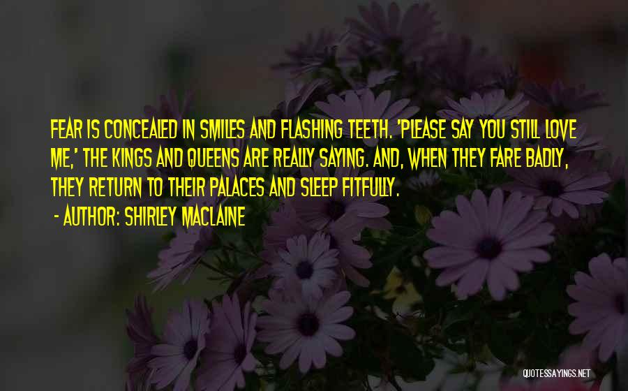 Smiles And Teeth Quotes By Shirley Maclaine