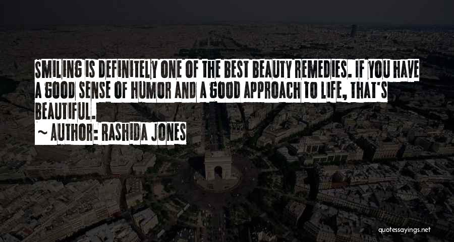 Smiling And Beauty Quotes By Rashida Jones