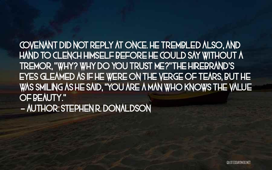 Smiling And Beauty Quotes By Stephen R. Donaldson