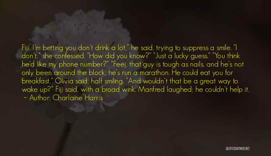 Smiling At My Phone Quotes By Charlaine Harris