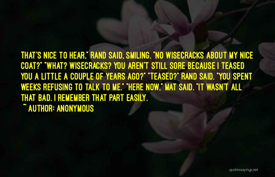 Smiling Because Of You Quotes By Anonymous