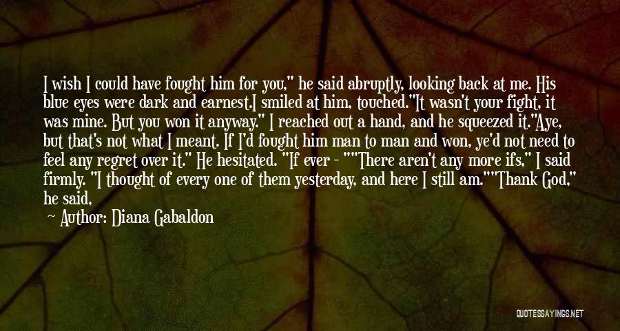 Smiling Because Of You Quotes By Diana Gabaldon