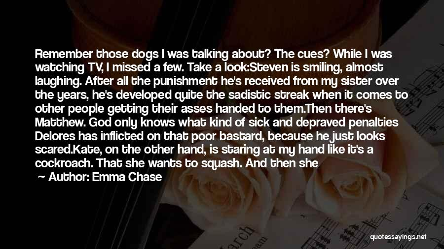 Smiling Because Of You Quotes By Emma Chase