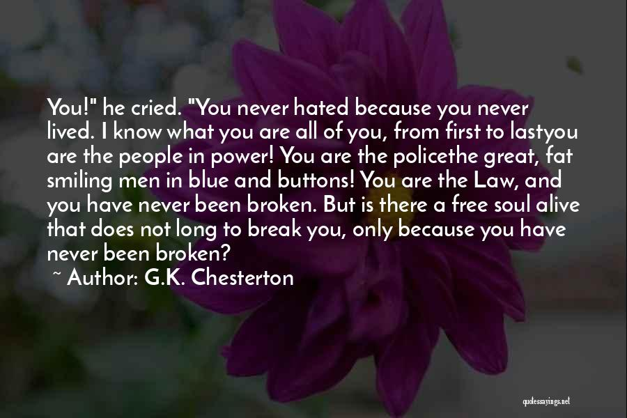 Smiling Because Of You Quotes By G.K. Chesterton